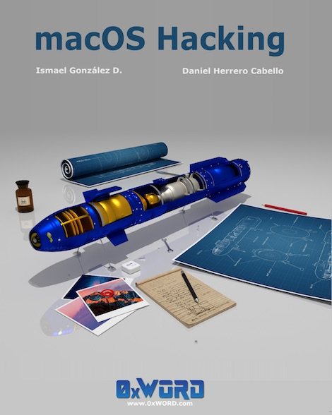 "Nuevo libro de @0xWord: ""macOS Hacking"" pentesting, OSS, macOS, Libros, libro, iTunes, iOS iPhone, Hacking, Apple, 0xWord"