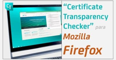 Certificate Transparency Checker para Mozilla Firefox