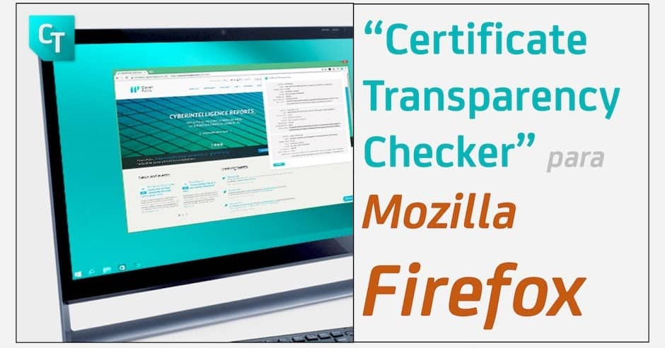 1492007125 certificate transparency checker para mozilla firefox - Certificate Transparency Checker para Mozilla Firefox