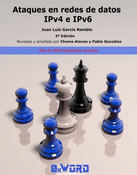 """Nuevas ediciones en @0xWord de """"Hacking y Seguridad VoIP"""" & """"Ataques en redes de datos IPv4 & IPv6"""" #hacking Voip, redes, pentesting, Libros, IPv6, iPv4, Hacking, 0xWord"""