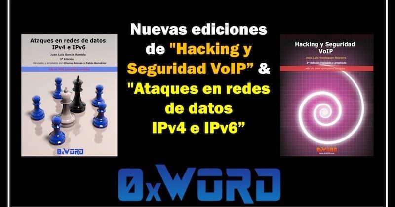 """1492007859 nuevas ediciones en 0xword de hacking y seguridad voip ataques en redes de datos ipv4 ipv6 hacking - Nuevas ediciones en @0xWord de """"Hacking y Seguridad VoIP"""" & """"Ataques en redes de datos IPv4 & IPv6"""" #hacking"""