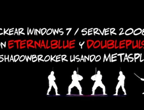 Hackear Windows 7 & 2008 R2 con Eternalblue y Doublepulsar de #ShadowBroker usando #Metasploit