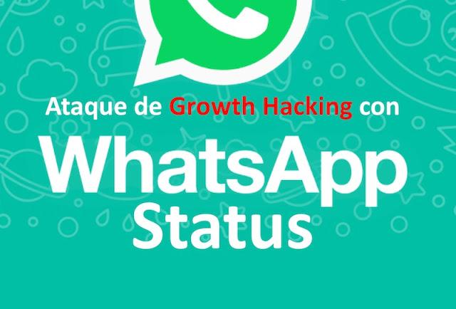 Ataque de Growth Hacking con WhatsApp Status WhatsApp, Tacyt, Spam, Hacking, Growth hacking, Android