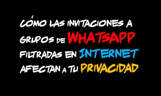 como las invitaciones a grupos de whatsapp filtradas en internet afectan a tu privacidad - Cómo las invitaciones a grupos de #WhatsApp filtradas en Internet afectan a tu #Privacidad
