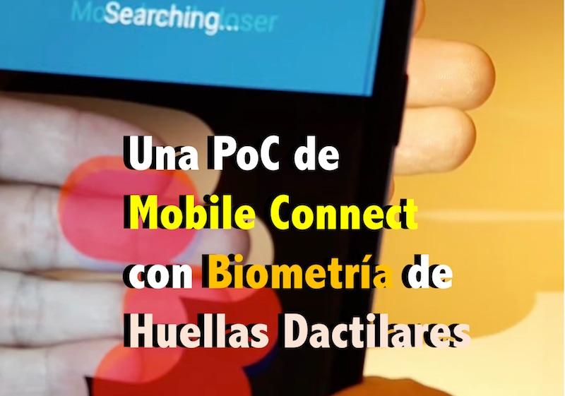 una poc de mobile connect con biometria de huellas dactilares - Una PoC de Mobile Connect con Biometría de Huellas Dactilares