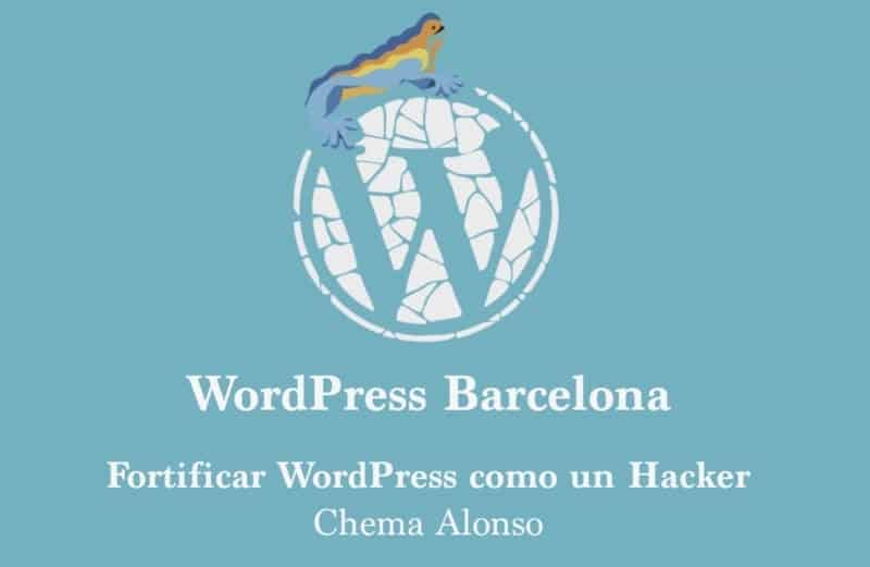 1497089972 conferencia de hardening wordpress like a hacker en video - Conferencia de Hardening WordPress Like a Hacker en vídeo