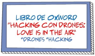 "Libro de @0xWord ""Hacking con DRONES: Love is in the air"" #drones #hacking"