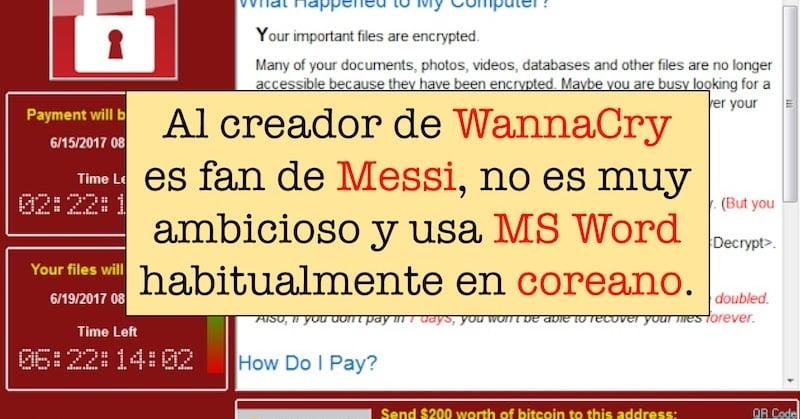 1497891846 el creador de wannacry es fan de messi no es muy ambicioso y usa microsoft word habitualmente en coreano - El creador de WannaCry es fan de Messi, no es muy ambicioso y usa Microsoft Word habitualmente en coreano