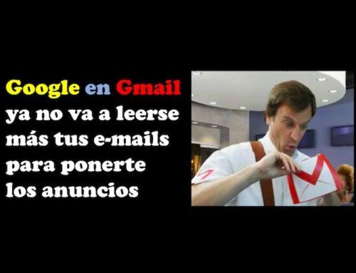 Google en Gmail ya no va a leerse más tus e-mails para ponerte los anuncios