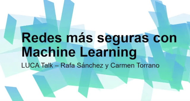 Aprende a tener Redes más seguras con técnicas de Machine Learning con esta sesión en vídeo #redes redes, Machine Learning, Cybersecurity, BigData, big data