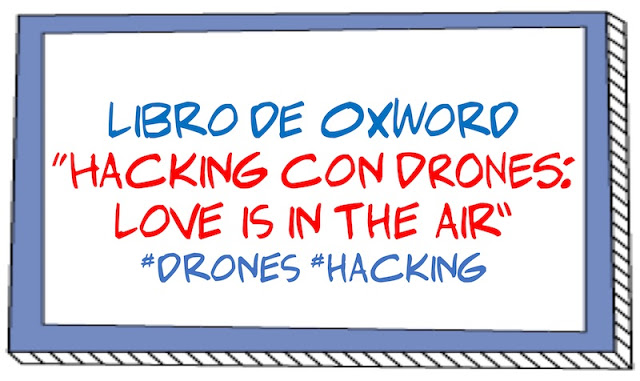"Libro de @0xWord ""Hacking con DRONES: Love is in the air"" #drones #hacking Libros, libro, hardware, Hacking, drones, 0xWord"