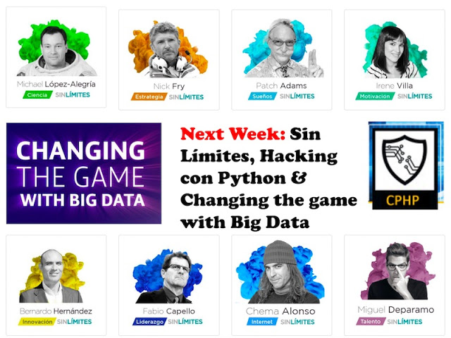 Next Week: Sin Límites, Hacking con Python & Changing the game with Big Data Python, Eventos, conferencias, BigData, big data
