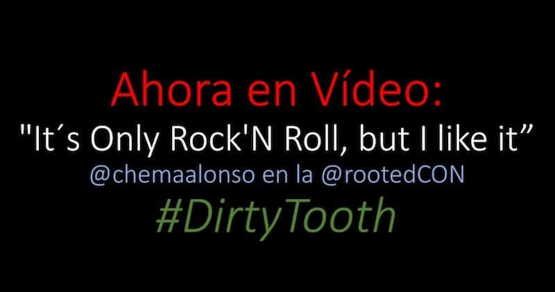 "1503634039 ahora en video its only rockn roll but i like it chemaalonso en la rootedcon dirtytooth - Ahora en Vídeo: ""It´s Only Rock'N Roll, but I like it"". @chemaalonso en la @rootedCON #DirtyTooth"