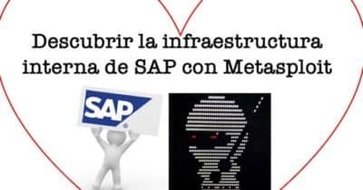 Descubrir la infraestructura interna de SAP con Metasploit