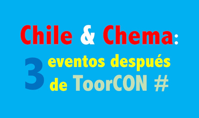 Chile & Chema: Tres eventos después de ToorCON Telefónica, Movistar, Eventos, ElevenPaths, DirtyTooth