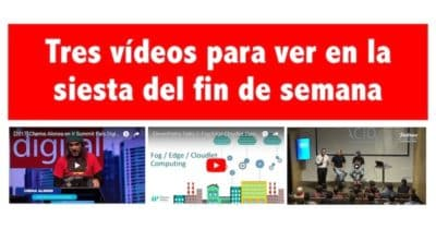 #TGIF Tres vídeos para ver en la siesta del fin de semana