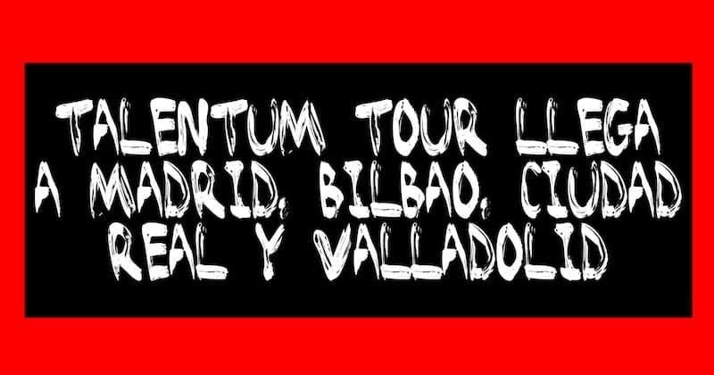 1506157438 talentum tour llega a madrid bilbao ciudad real y valladolid - Talentum Tour llega a Madrid, Bilbao, Ciudad Real y Valladolid