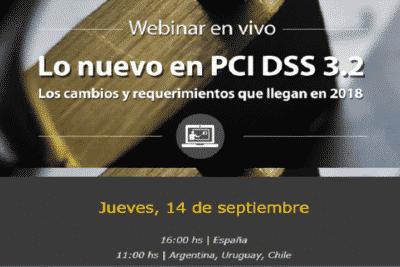 Webinar gratuito: 'Lo nuevo en PCI DSS 3.2'