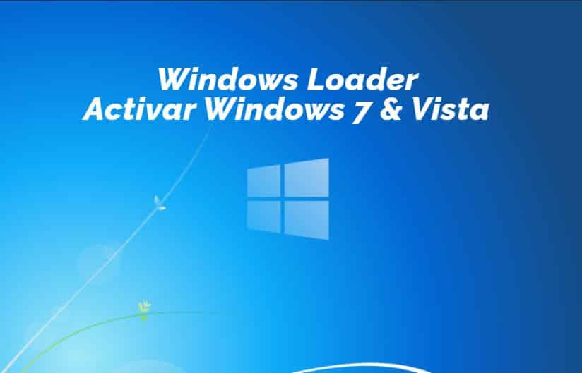 Descargar Windows 7 Loader y activar Windows 7 y Vista