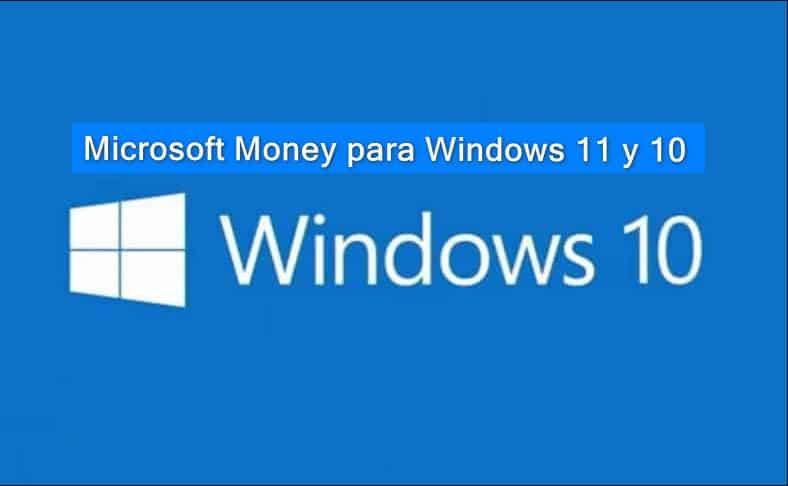 Descargar y Instalar Microsoft Money para Windows 11 y 10