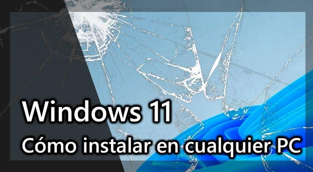 Como Forzar la instalación de Windows 11
