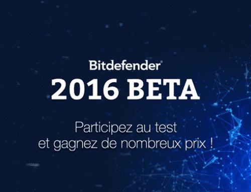 Testez la beta Bitdefender 2016 et gagnez de nombreux prix !