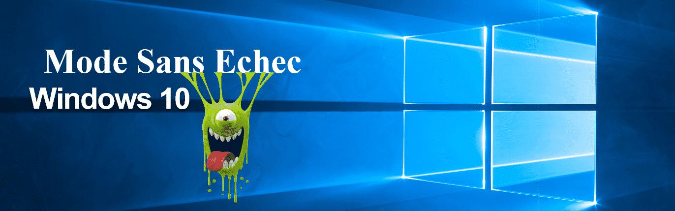 Comment démarrer en mode sans échec sous Windows 10 - 2017 - 2018