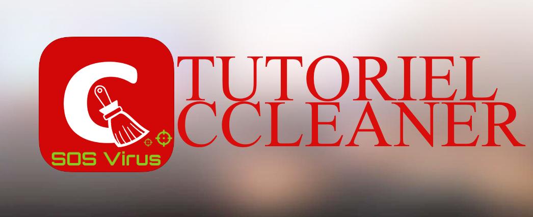 bg tutoriel ccleaner - Tutoriel CCleaner : Nettoyer son PC