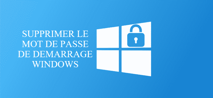 supprimet-mot-de-passe-windows