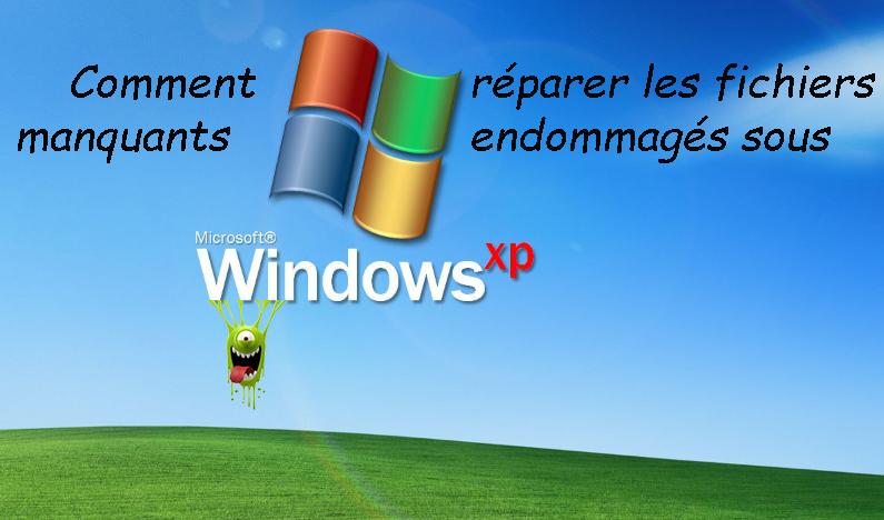 Comment réparer les fichiers système manquants ou endommagés sous Windows XP ?