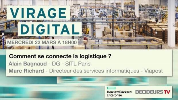 Virage Digital : comment se connecte la logistique ? Numérique, HPE, Entreprise
