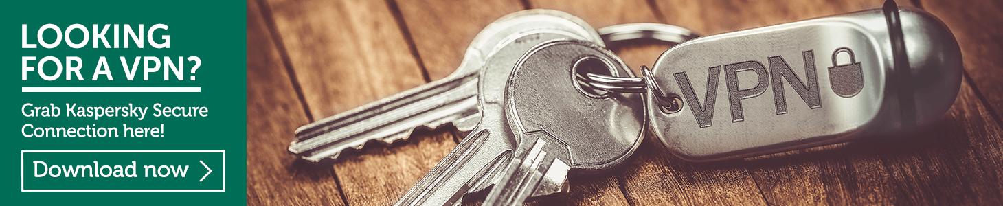 Kaspersky: Comment bien choisir un VPN - 2017 - 2018