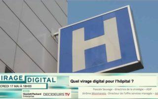 Virage Digital : Quel virage digital pour l'hopital ?