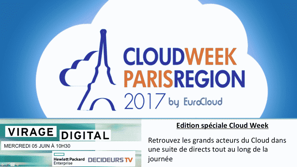 Virage Digital : Si la mode a sa Fashion Week, l'IT a sa Cloud Week l'IT - 2017 - 2018