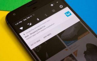 Android Instant Apps : 500 millions de téléphones supportés