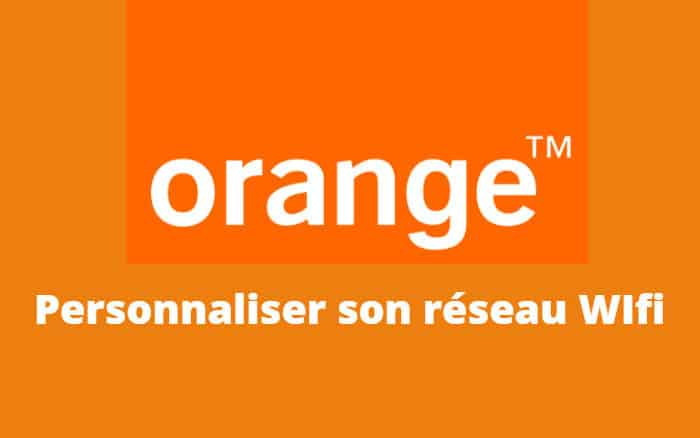 personnaliser wifi orange